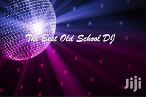 The Best Old School DJ | DJ & Entertainment Services for sale in Greater Accra, Accra Metropolitan