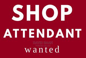 Shop Attendant Wanted For Employment | Retail Jobs for sale in Greater Accra, Achimota