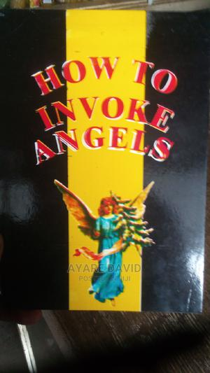 How to Invoke Angels | Books & Games for sale in Greater Accra, Kaneshie