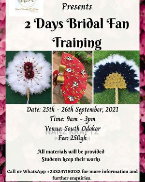 Join Our 2 Days Bridal Fan Training and Become Your Own Boss | Jewelry for sale in Greater Accra, Dansoman