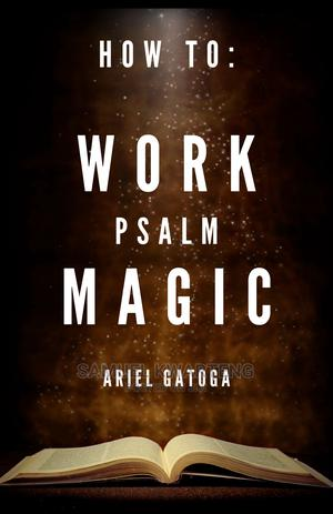 How to Work Psalm Magic | Books & Games for sale in Western Region, Wasa Amenfi East