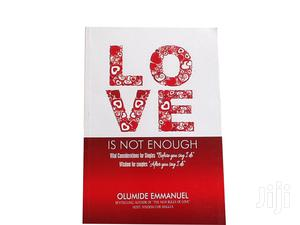 Love Is Not Enough   Books & Games for sale in Central Region, Awutu Senya East Municipal